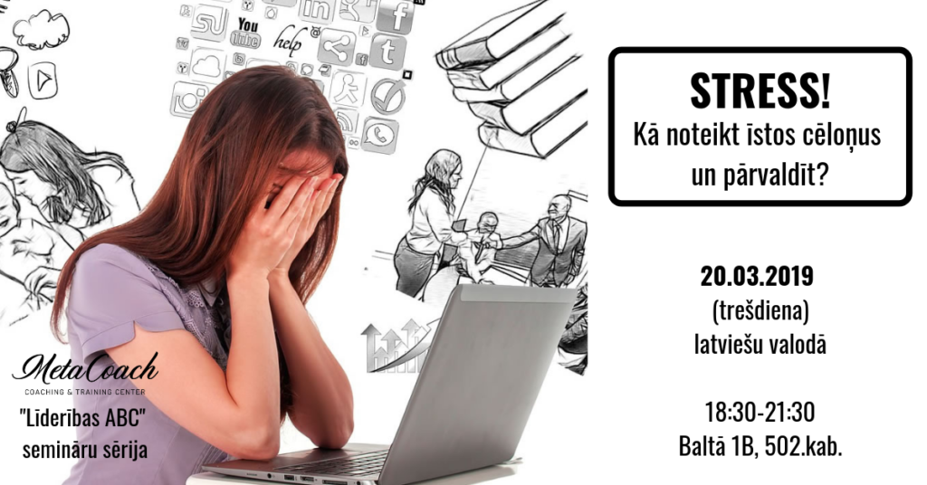 Stress! Kā noteikt un pārvaldīt?