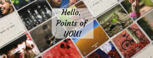 Hello, Points of you!