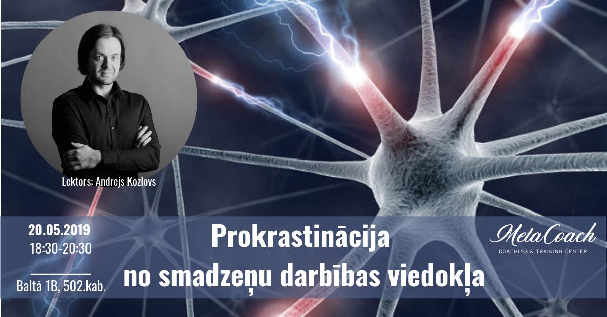 Prokrastinācija no smadzeņu darbības viedokļa