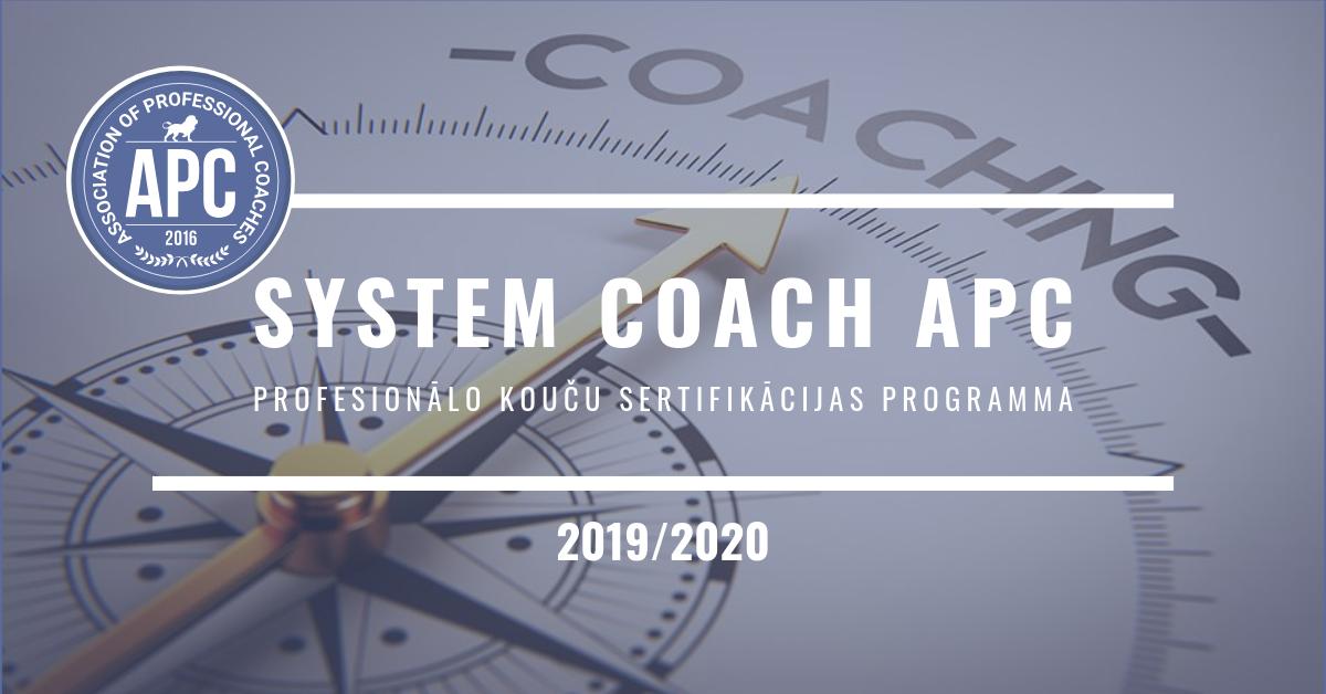 Sertifikācijas programma profesionālu kouču sagatavošanai «SYSTEM COACH APC»!