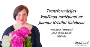 Transformācijas koučings ar Joannu Kristīni Golubevu