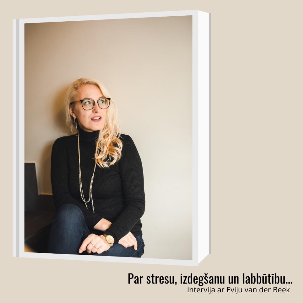 Par stresu, izdegšanu un labbūtību...