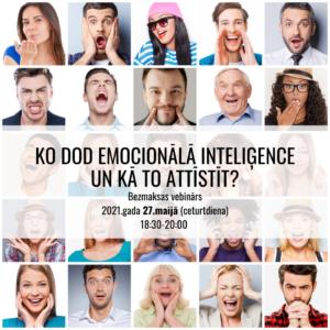 Ko dod Emocionālā Inteliģence un kā to attīstīt?