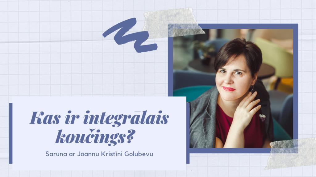 Kas ir integrālais koučings?